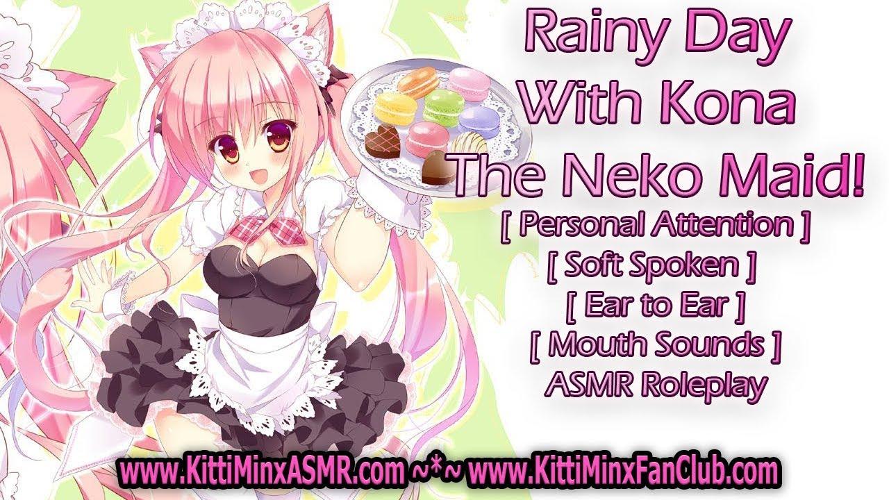 Kitti Minx ASMR - Rainy Day With Kona! [ Neko ; Maid ] [ Personal Attention ] Roleplay