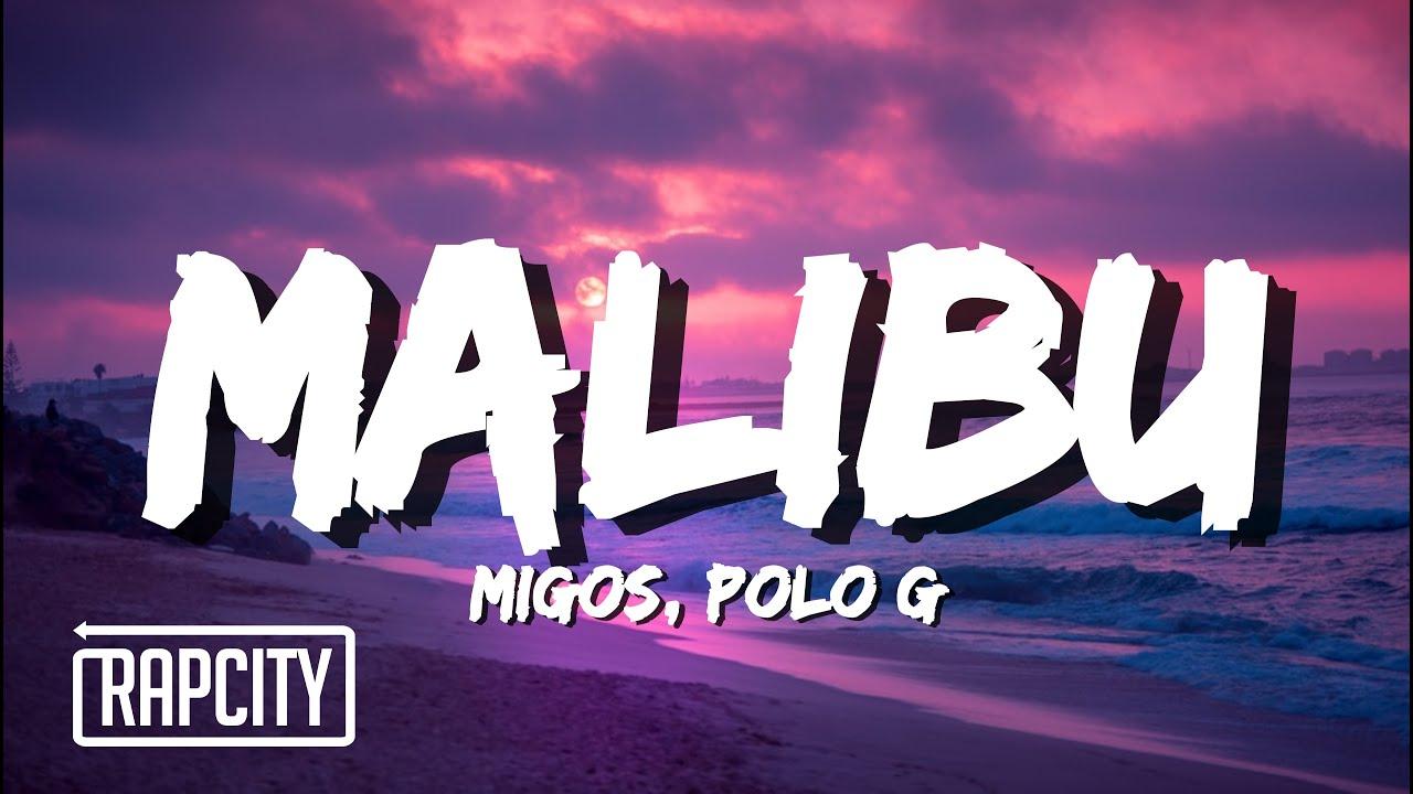 Migos ft. Polo G - Malibu (Lyrics)