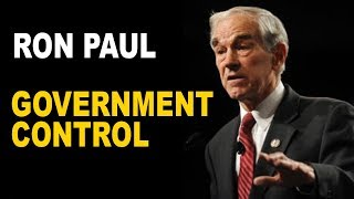 Ron Paul: How to Avoid Government Control of Everyday Life