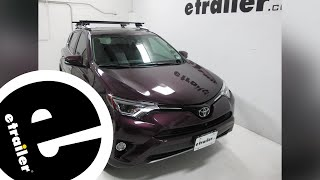 Yakima Roof Rack Review - 2016 Toyota RAV4 - etrailer.com