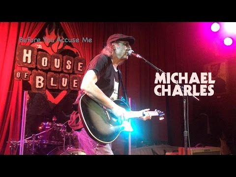 Michael Charles - Before You Accuse Me