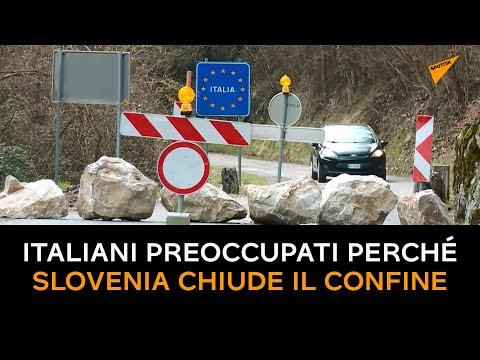 Italiani preoccupati perché la Slovenia chiude il confine a causa del coronavirus