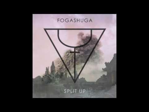 Fogashuga   Split Up