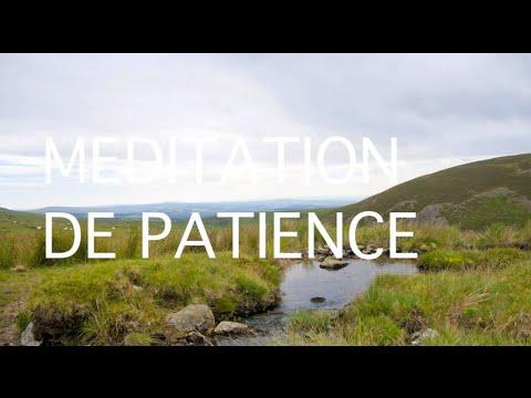 Méditation guidée en français - patience