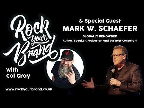 Rock Your Brand with Mark Schaefer - Mark and I discuss his new book Known & the future of branding