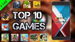 #348 Top 10 Best GAMES - July 2016