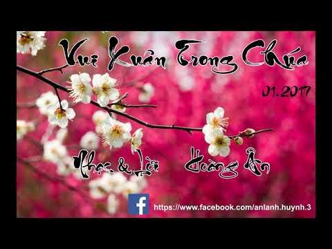Vui Xuân Trong Chúa  -  Nhạc & Lời Hoàng Ân (Huỳnh Thị Ân Lành )