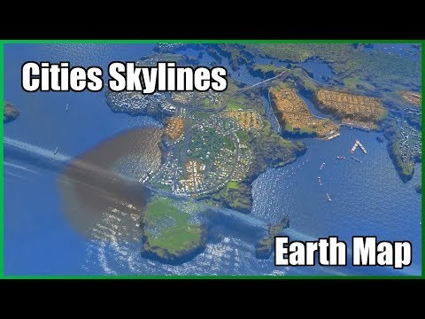 A WORLDWIDE TSUNAMI APPEARS  Cities Skylines  Earth Map #8