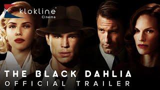 2006 The Black Dahlia  Official Trailer 1 HD Universal Studios
