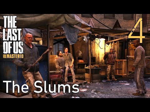 The Last of Us GROUNDED Walkthrough Part 4: The Slums