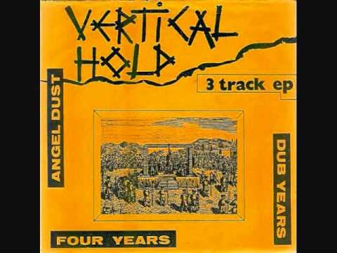 Vertical Hold - Angel Dust