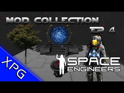Space Engineers - Mod Collection Episode 4 - STARGATE, Tree's, Star Trek Stuff and More! (Gameplay)