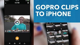 How to transfer GoPro clips to your iPhone [23/30]