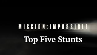 Mission: Impossible | Mission: Impossible series best stunts | Tom Cruise