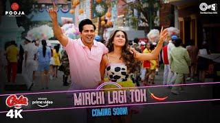 Teaser -Mirchi Lagi Toh | VarunDhawan, Sara | Coolie No1 |Alka Yagnik, Kumar Sanu, Dj Chetas, Lijo