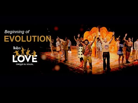 Beginning of Evolution | The Beatles LOVE by Cirque du Soleil | 10-Year Anniversary
