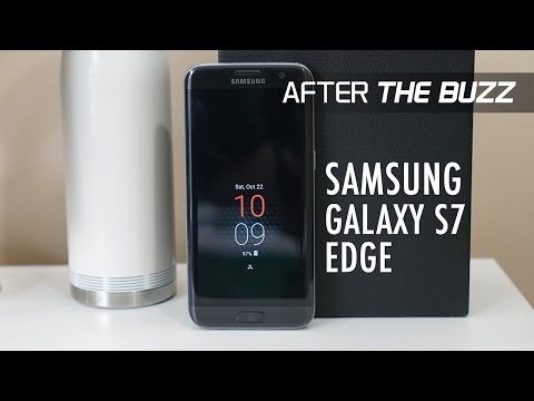 Samsung Galaxy S7 edge After The Buzz: Still Got It!