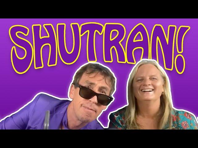 Let's talk about Shutran