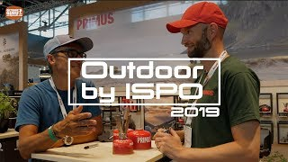 Outdoor by ISPO 2019 or Outstanding Outdoor