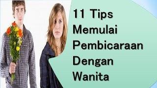 Video Tips Memulai Pembicaraan Dengan Wanita Bagi Cowok yang Grogi download MP3, 3GP, MP4, WEBM, AVI, FLV Oktober 2018