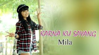 KARNA KU SAYANG - MILA - MARINDA RECORD