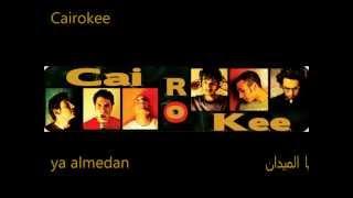 Cairokee - يا الميدان ya almedan