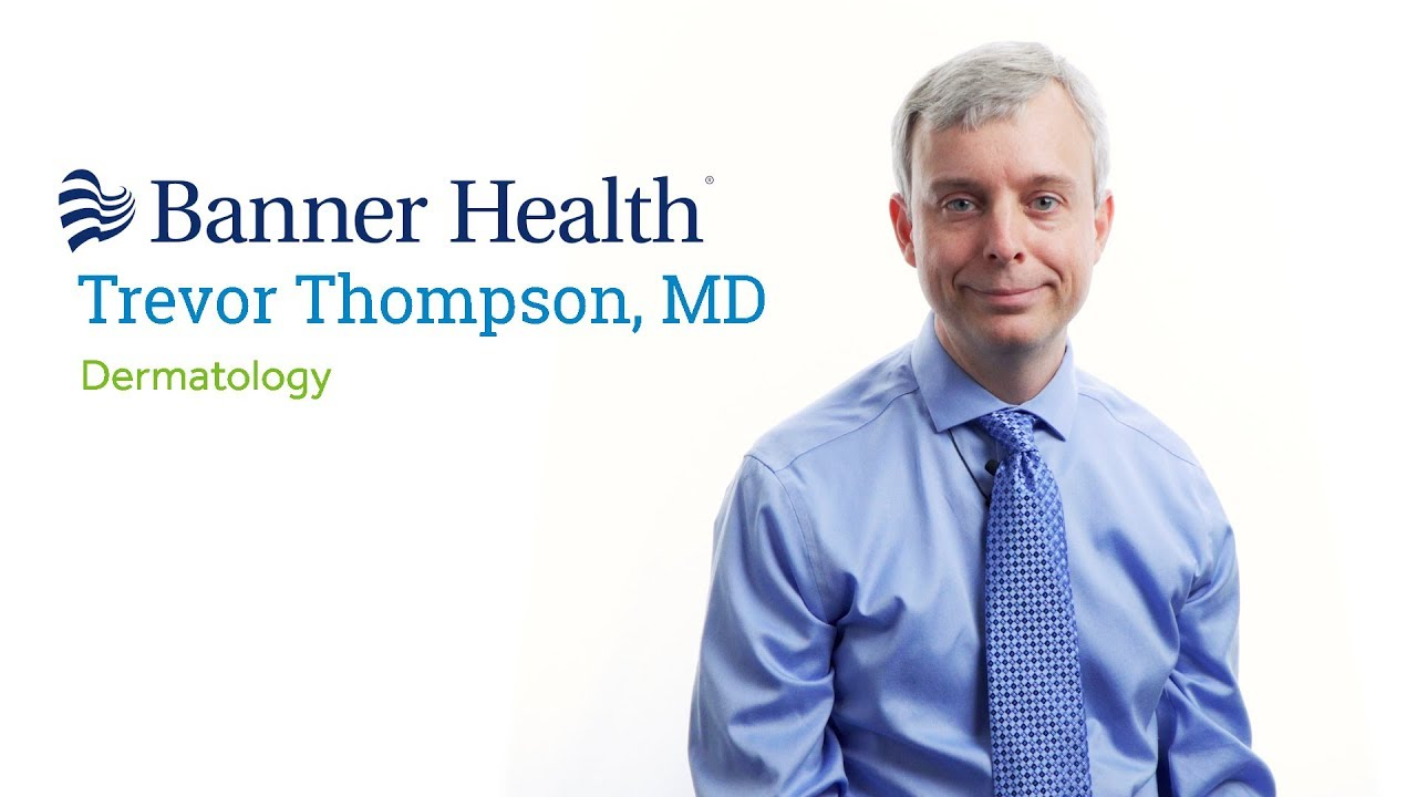 Dr  Trevor Thompson, MD - Peoria, AZ - Dermatology - Book