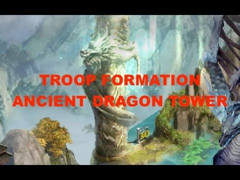 Clash Of Kings : TRICK : Troop Formation : Ancient Dragon Tower