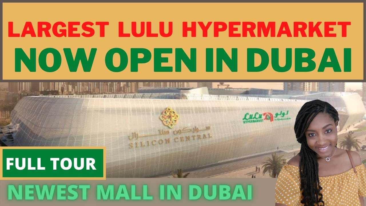 Largest Lulu Hypermarket opened in New Mall in Dubai Silicon Central Full Tour
