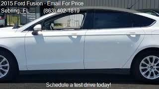 2015 Ford Fusion S 4dr Sedan for sale in Sebring, FL 33870 a