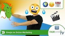 Emojis im Online-Marketing | Fairrank TV