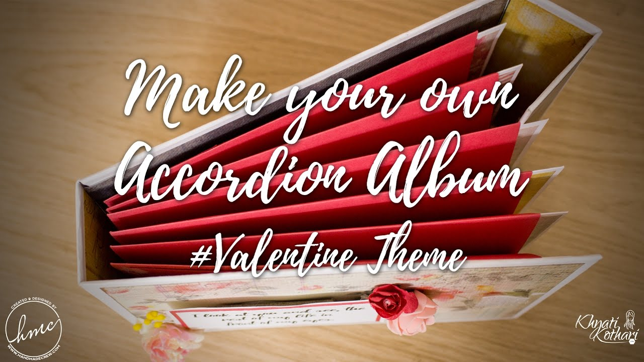 Make Your Own Valentine Accordion Book Diy Video Tutorial Craft