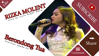 RIZKA MOLENT [Berondong Tua] Live At Late Night Show (14-04-2015) Courtesy TRANS TV