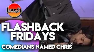 Flashback Fridays | Comedians Named Chris | Laugh Factory Stand Up Comedy