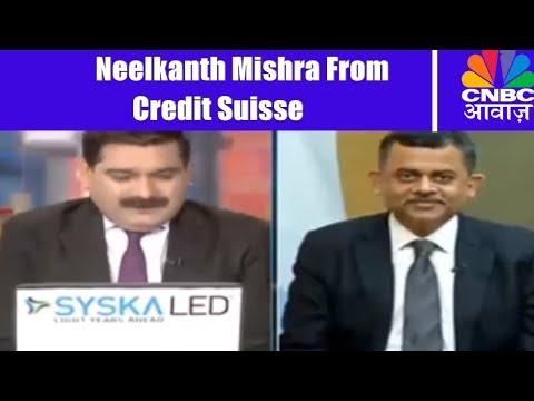 Credit Suisse's Neelkanth Mishra | Exclusive Interview | Economic Outlook 2018 | CNBC Awaaz