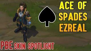 ACE OF SPADES EZREAL - NEW SKIN | LUSOR SKIN SPOTLIGHT (PBE)