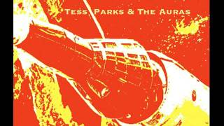 Tess Parks & The Auras - I Believe In Everything