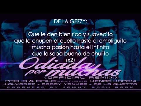 ODIADA POR MUCHAS REMIX (CON LETRA) - PACHO Y CIRILO FT KENDO,YANKEE, DE LA GHETTO Y J ALVAREZ