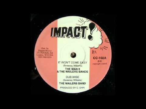 10'' The Man X & The Wailers Band - It Won't Come Easy (& Dub)