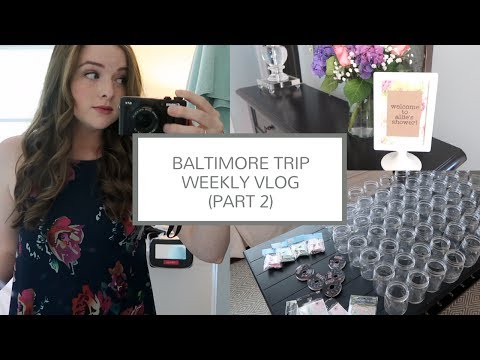 Baltimore Trip (July 2017) | Weekly Vlog Part II