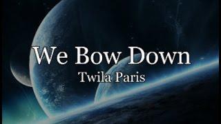 We Bow Down with Lyrics