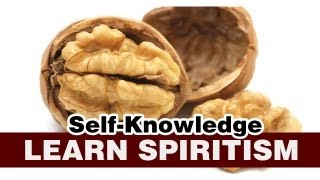 Learn Spiritism Class 10 - Self-knowledge