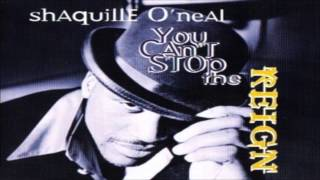 Watch Shaquille Oneal You Cant Stop The Reign video