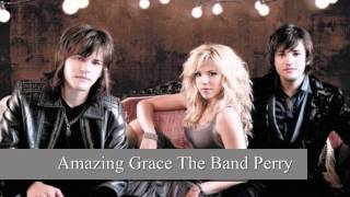 Amazing Grace The Band Perry