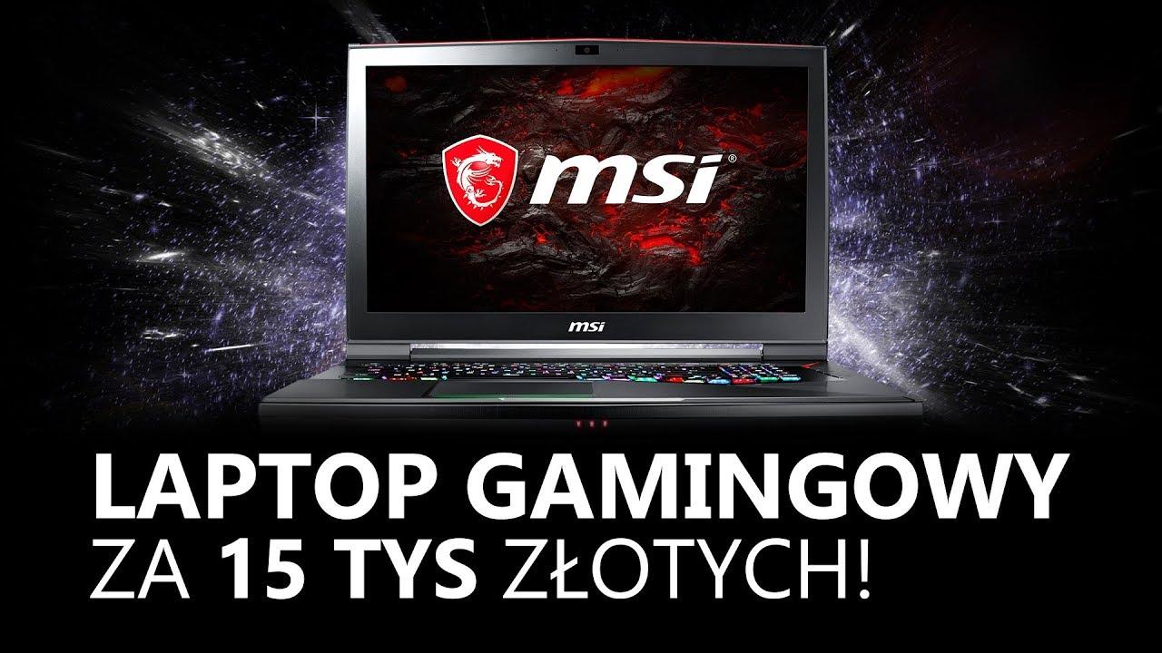 Laptop za 15 000zł?! MSI GT75VR GTX 1080 I7-7820HK 32GB RAM