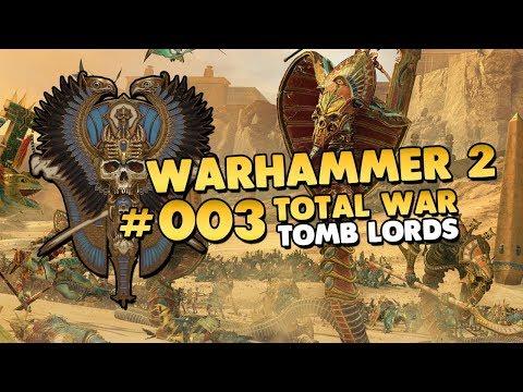 Total War: WARHAMMER II 👑 Rise of the Tomb Kings #003 [Deutsch/German][Let's Play]