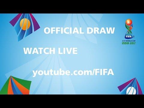 TODAY  FIFA U17 World Cup 2017   Draw