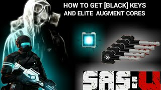 SAS 4 Mobile:How to Get [BLACK] KEYS & ELITE AUGMENT CORES by a Nantonium boxs