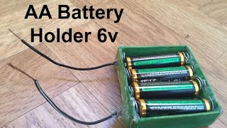 how to make aa battery holder 6v simple at home
