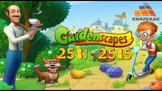 GARDENSCAPES Gameplay - Level 2581-2585 (iOS, Android)